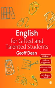 English for Gifted and Talented Students - 11-18 Years ebook by Geoff Dean