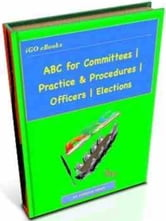 ABC for Committees | Practice & Procedures | Officers | Elections ebook by Gordon Owen