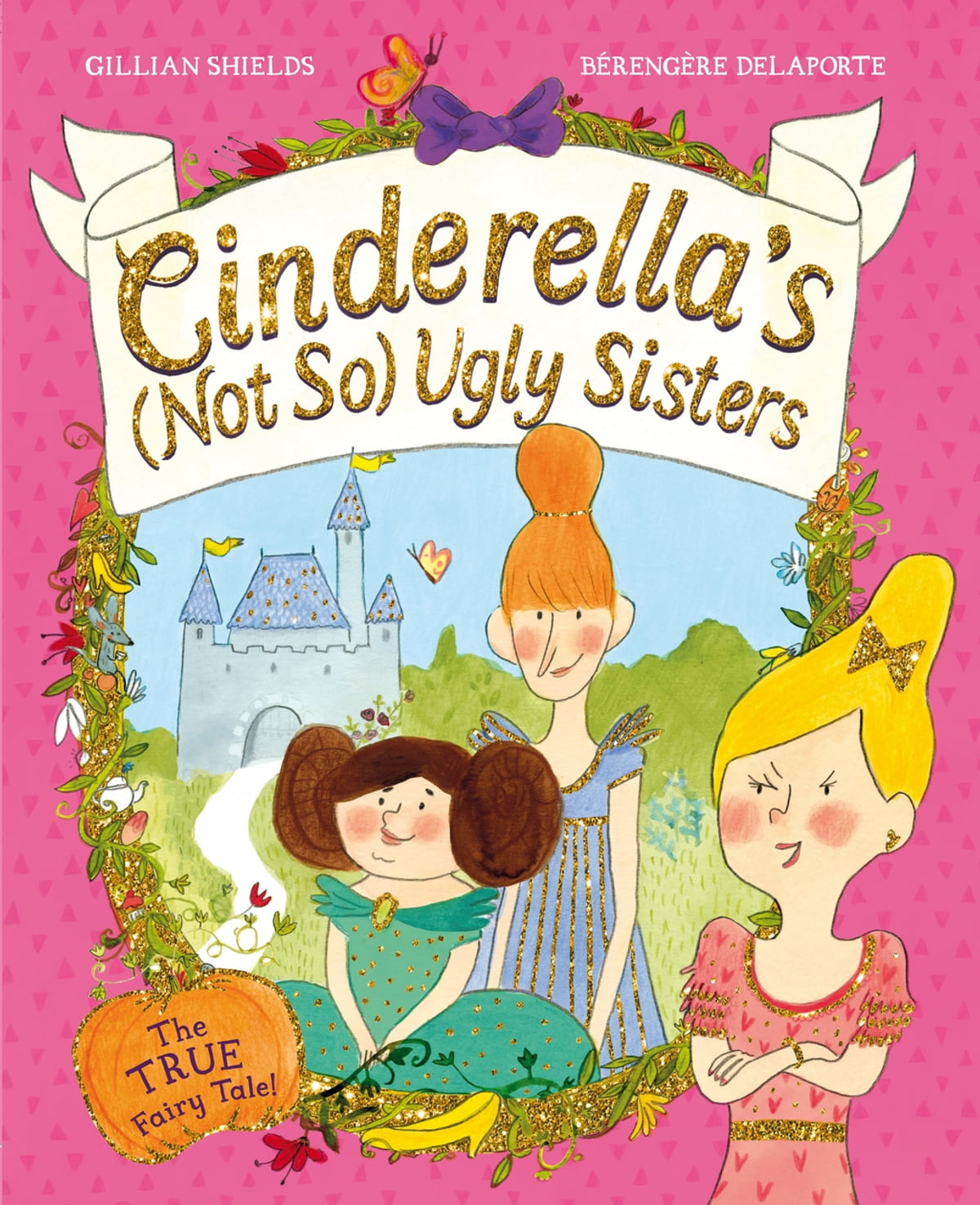 Cinderella's Not So Ugly Sisters ebook by Gillian Shields - Rakuten Kobo