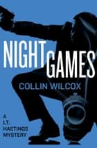 Night Games ebook by Collin Wilcox