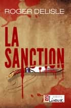 La sanction (suspense) eBook par Roger DELISLE