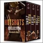Hotshots Collection ebook by