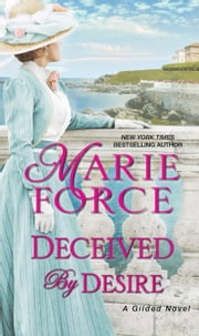 Deceived by Desire ebook by Marie Force