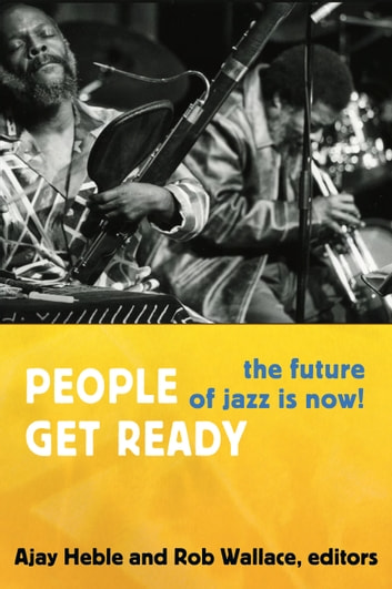 People Get Ready - The Future of Jazz Is Now! ebook by