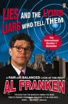 Lies (and the Lying Liars Who Tell Them) ebook by