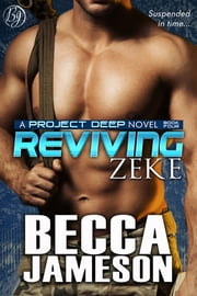 Reviving Zeke ebook by Becca Jameson