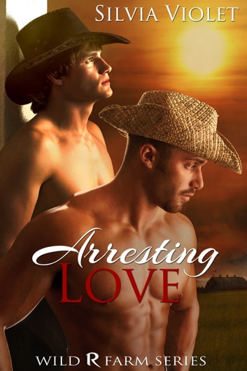 Arresting Love ebook by Silvia Violet