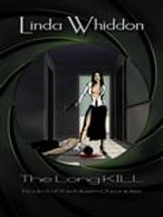 The Long Kill - Book Three ebook by Linda Whiddon