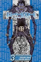 Death Note, Vol. 3 ebook by Tsugumi Ohba,Takeshi Obata