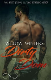 Dirty Dom - Valetti Crime Family vol 1 eBook by Willow Winters, Angelice Graphics