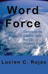 Word Force ebook by Rojas, Lucien C