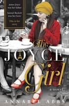 The Joyce Girl ebook by