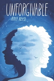 Unforgivable ebook by Amy Reed