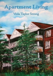 Apartment Living ebook by Veda Taylor Strong