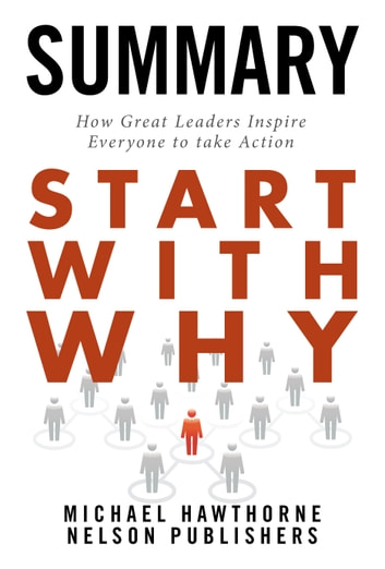 Start with Why Summary ebook by Michael Hawthorne