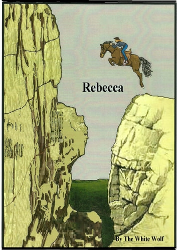 Rebecca eBook by The White Wolf