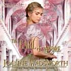 The Earl I Adore audiobook by Joanne Wadsworth
