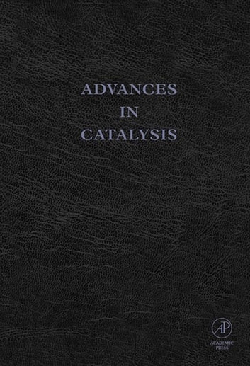 Advances in Catalysis ebook by Bruce C. Gates,H. Knüpffer