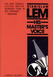 His Master's Voice ebook by Stanislaw Lem,Michael Kandel