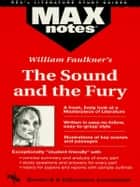 The Sound and the Fury (MAXNotes Literature Guides) ebook by Boria Sax