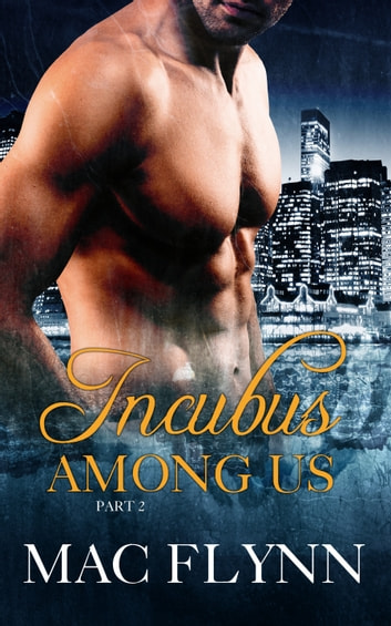 Incubus Among Us #2 ebook by Mac Flynn