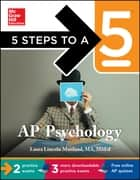 5 Steps to a 5 AP Psychology, 2014-2015 Edition ebook by Laura Lincoln Maitland