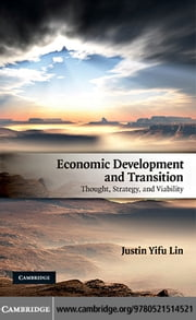 Economic Development and Transition ebook by Lin,Justin Yifu
