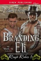 Branding Eli ebook by Tatum Throne