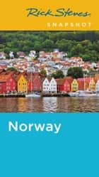 Rick Steves Snapshot Norway ebook by Rick Steves