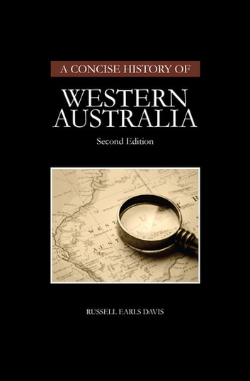 A Concise History of Western Australia ebook by Russell Earls Davis