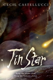 Tin Star ebook by Cecil Castellucci