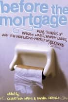 Before the Mortgage ebook by Christina Amini,Rachel Hutton