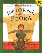 Jamie O'Rourke and the Pooka ebook by Tomie dePaola,Tomie dePaola