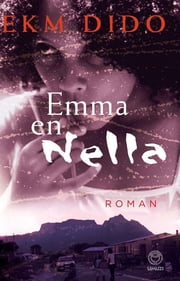 Emma en Nella ebook by EKM Dido