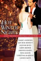 Hot Winter Nights ebook by Tammy Andresen, Amy Rose Bennett, Heather Boyd,...