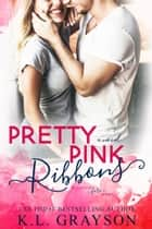 Pretty Pink Ribbons ebook by