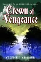 Crown of Vengeance - Book One ebook by