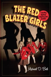 The Red Blazer Girls: The Ring of Rocamadour ebook by Michael D. Beil