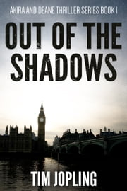 Hannah jopling ebook and audiobook search results rakuten kobo out of the shadows akira and deane thriller series book 1 ebook by tim fandeluxe Image collections