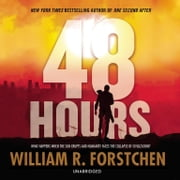 48 Hours Áudiolivro by William R. Forstchen