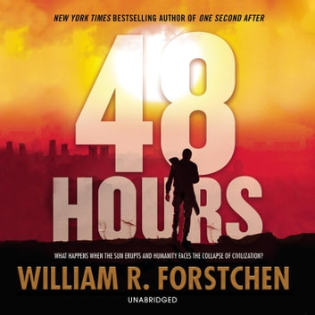 48 Hours 有聲書 by William R. Forstchen
