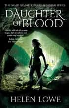 Daughter of Blood - The Wall of Night: Book Three ebook by