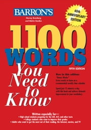 1100 Words You Need To Know, 5th Edition ebook by Murray Bromberg,Melvin Gordon
