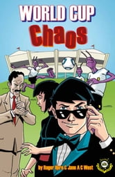 World Cup Chaos (Alien Detective Agency) ebook by Roger Hurn, Jane A C West