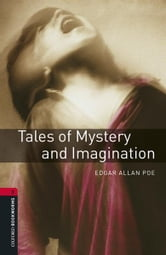 Tales of Mystery and Imagination Level 3 Oxford Bookworms Library ebook by Edgar Allan Poe