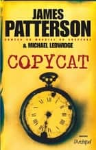 Copycat ebook by James Patterson, Michael Ledwidge, Sebastian Danchin
