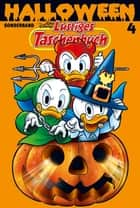 Lustiges Taschenbuch Halloween 04 - Sonderband ebook by Walt Disney