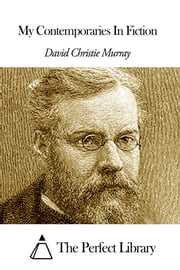 My Contemporaries In Fiction ebook by David Christie Murray