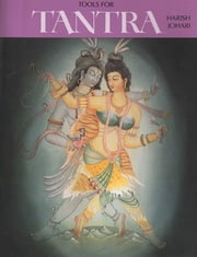Tools for Tantra ebook by Harish Johari