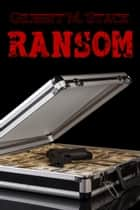 Ransom ebook by Gilbert M. Stack